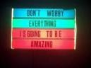 Everything is going to be amazing