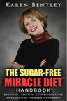 THE SUGAR-FREE MIRACLE DIET HANDBOOK